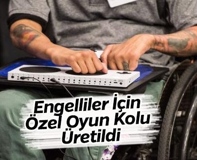 Engelliler İçin Özel Oyun Kolu Üretildi