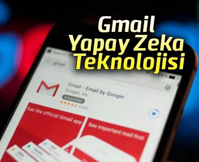 Gmail Yapay Zeka Teknolojisi
