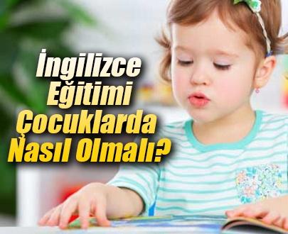 Küçük Yaşta İngilizce Eğitimi