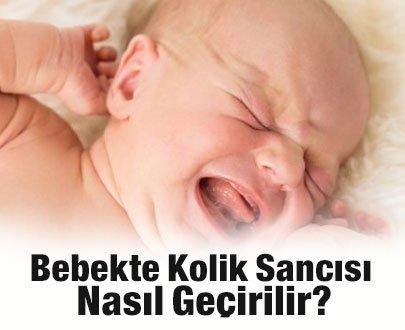 Bebekte Kolik Sancısı Nasıl Geçirilir?