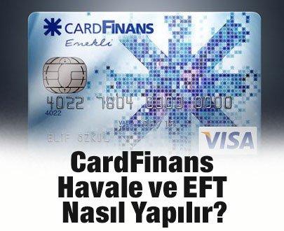 CardFinans Havale ve EFT Nasıl Yapılır?