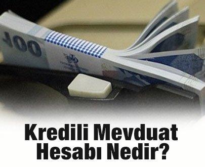 (KMH) Kredili Mevduat Hesabı Nedir?