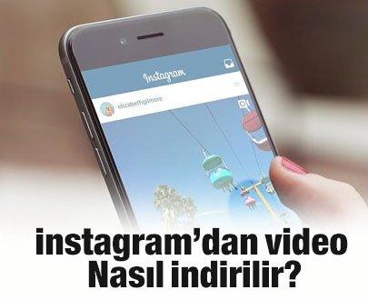 Instagram'dan video nasıl indirilir?