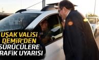 Uşak Valisi Salim Demir'den sürücülere trafik uyarısı