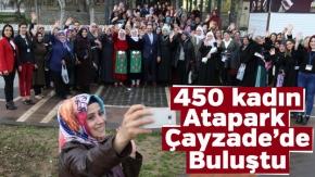 Uşak'ta 450 kadın Atapark Çayzade'de bir araya geldi