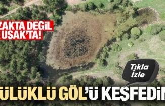 Uşak'taki Sülüklü Göl keşfedilmeyi bekliyor
