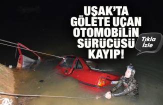 Uşak'ta otomobil gölete uçtu